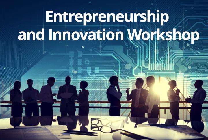 Entrepreneurship and Innovation Workshop